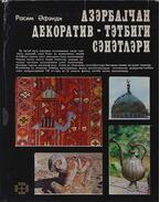 Azerbajdzsán díszítő- iparművészete - Rasim Efendi