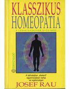 Klasszikus homeopátia - Rau, Josef