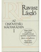 Az újszövetség magyarázata I-II. - Ravasz László