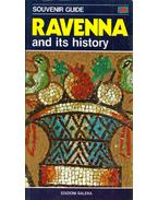 Ravenna and its history - Souvenir guide