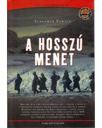 A hosszú menet - Rawicz, Slavomir