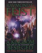 A Kingdom Besieged: Book One of the Chaoswar Saga - Raymond E. Feist