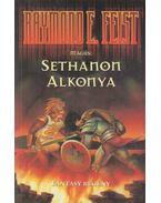 Sethanon alkonya - Raymond E. Feist