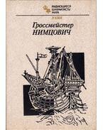 Aaron Nimzowitsch nagymester (orosz) - Raymond Keene