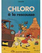 Chloro á la rescousse - Raymond Macherot