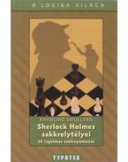 Sherlock Holmes sakkrejtélyei - Raymond Smullyan