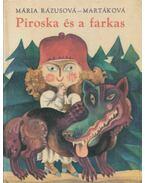 Piroska és a farkas - Rázusová-Martáková, Mária