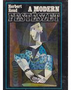 A modern festészet - Read, Herbert