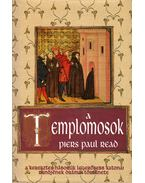 A templomosok - Read, Piers Paul