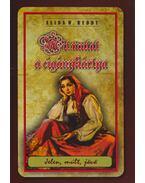 Mit mutat a cigánykártya - REDDY, ALIDA W.