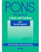 Pons Wörterbuch für Schule und Studium - Regina Hessky, Bernáth Csilla, László Sarolta, Iker Bertalan