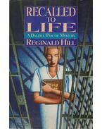 Recalled to Life - Reginald Hill