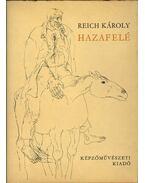 Hazafelé - Reich Károly