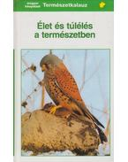 Élet és túlélés a természetben - Reichholf, Josef