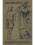 A skalpvadászok - Reid Mayne