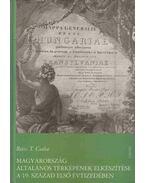 Magyarország általános térképének elkészítése a 19. sz. első évtizedében - Reisz T. Csaba