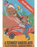 A tizennégy karátos autó - Rejtő Jenő, Cs. Horváth Tibor