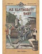 Az elátkozott part - Rejtő Jenő, Korcsmáros Pál, P. Howard