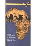 A fehér folt - Rejtő Jenő, P. Howard
