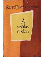 A szőke ciklon - Rejtő Jenő, P. Howard