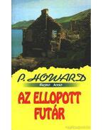 Az ellopott futár - Rejtő Jenő, P. Howard