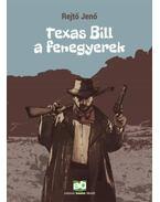 Texas Bill, a fenegyerek - Rejtő Jenő, P. Howard