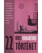 22 híres romantikus történet - Reményi József Tamás