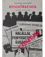 Rendőrkémek - Remete Richard, Horváth Árpád