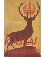 Kassai vadászhistóriák - Reminiczky Károly
