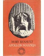 Apollón maszkja - Renault, Mary
