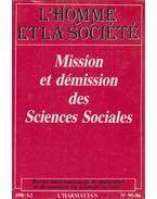 Mission et démission des Sciences Sociales 1990/1-2. - René Gallissot