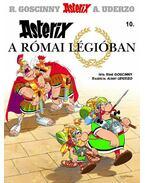 Asterix a római légióban - RENÉ GOSCINNY