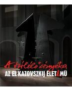 A túlélő árnyéka - Az El Kazovszkij-élet/mű - Rényi András