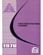 Altalaj eredetű épületkárok gyűjteménye 1976 - Rétháti László