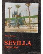 Sevilla EXPO előtt - Réthy István