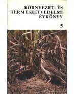 Környezet- és természetvédelmi évkönyv 5. - Réthy Zsigmond