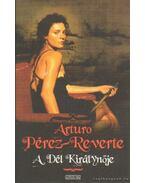 A Dél Királynője - Arturo Pérez-Reverte
