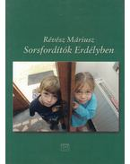 Sorsfordítók Erdélyben (dedikált) - Révész Máriusz