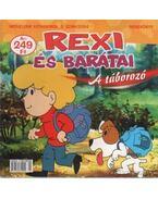 Rexi és barátai 2004/2. - A táborozó
