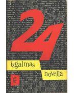 24 izgalmas novella - Réz Pál