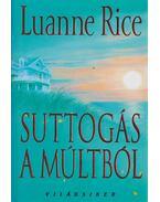 Suttogás a múltból - Rice, Luanne