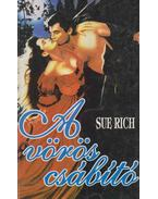 A vörös csábító - Rich, Sue