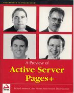 A Preview of Active Server Pages+ - Richard Anderson, Alex Homer, Robert Howard, David Sussman