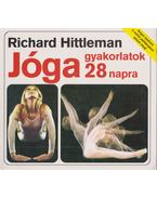 Jóga gyakorlatok 28 napra - Richard Hittleman