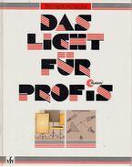 Das Licht für Profis - Richard Hünecke