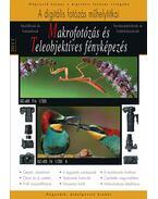 Makrofotózás és teleobjektíves fényképezés - 2017 - Richard Keating, Enczi Zoltán, Imre Tamás, Szabó Endre, Korbely Attila, Klemanovics Márk