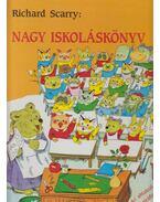 Nagy iskoláskönyv - Richard Scarry