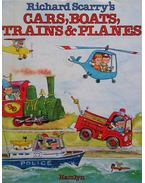 Richard Scarry's Cars, Boats, Trains & Planes - Richard Scarry