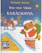 Tesz-vesz Város karácsonya - Richard Scarry