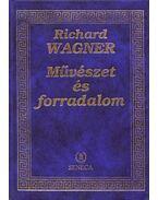 Művészet és forradalom - Richard Wagner